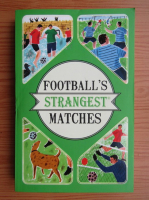 Anticariat: Andrew Ward - Football's strangest matches