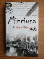 Andrew Wilson - Minciuna