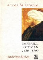 Andrina Stiles - Imperiul otoman 1450-1700