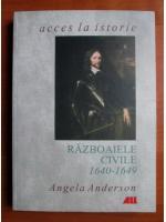 Angela Anderson - Razboaiele civile 1640-1649