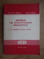 Anticariat: Angela Bidu Vranceanu - Modele de structurare semantica cu aplicatii la limba romana
