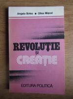 Angela Botez - Revolutie si creatie