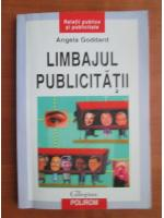 Angela Goddard - Limbajul publicitatii