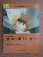 Angela Harnaj - Din nou despre miracolul naturii