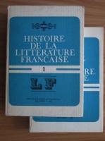 Anticariat: Angela Ion - Histoire de la litterature francaise (2 volume)
