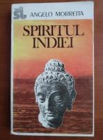 Angelo Morretta - Spiritul Indiei