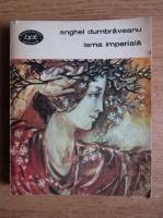 Anghel Dumbraveanu - Iarna imperiala