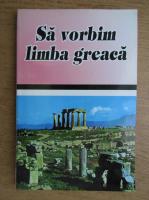 Anghelos Dimitrakis - Sa vorbim limba greaca