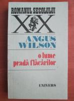 Anticariat: Angus Wilson - O lume prada flacarilor