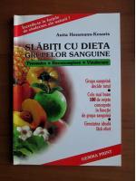 Anita Hessmann Kosaris - Slabiti cu dieta grupelor sanguine