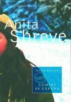 Anita Shreve - Lumini pe zapada
