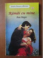 Ann Major - Ramai cu mine