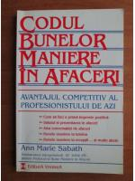 Ann Marie Sabath - Codul bunelor maniere in afaceri