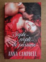 Anticariat: Anna Campbell - Sapte nopti de pasiune