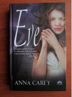 Anticariat: Anna Carey - Eve