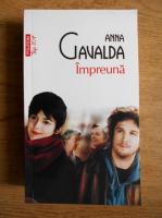Anticariat: Anna Gavalda - Impreuna