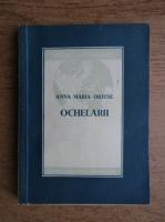 Anticariat: Anna Maria Ortese - Ochelarii