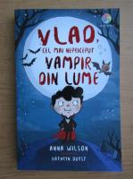 Anna Wilson - Vlad. Cel mai nepriceput vampir din lume