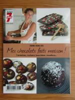 Anticariat: Anne Deblois - Mes chocolats faits maison. Tablettes, rochers, bouchees, moelleux