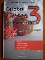 Anticariat: Anne Dufour - Celebrii Omega 3 in alimentatia zilnica