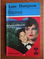Anticariat: Anne Hampson - Rapirea