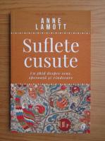 Anticariat: Anne Lamott - Suflete cusute