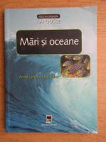 Anne Lefevre Balleydier - Mari si oceane