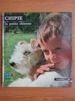 Anticariat: Anne-Marie Pajot - Chipie la petite chienne