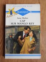 Anticariat: Anne Mather - Cap sur Mango key