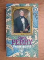 Anticariat: Anne Perry - Une mer sans soleil