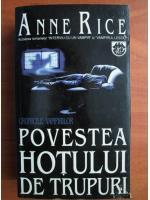 Anticariat: Anne Rice - Povestea hotului de trupuri