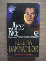 Anne Rice - Regina damnatilor