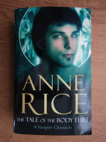 Anne Rice - The tale of the body thief