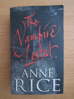 Anticariat: Anne Rice - The vampire Lestat