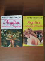 Anne si Serge Golon - Angelica marchiza ingerilor. Angelica si drumul spre Versailles (2 volume)