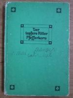 Anticariat: Anneliese Thudt - Der tapfere Ritter Pfefferkora