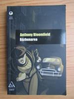 Anticariat: Anthony Bloomfield - Razbunarea