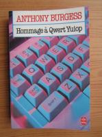 Anticariat: Anthony Burgess - Hommage a Qwert Yuiop