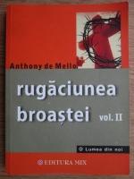 Anthony de Mello - Rugaciunea broastei (volumul 2)