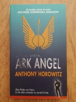 Anticariat: Anthony Horowitz - Hotelul spatial Ark Angel