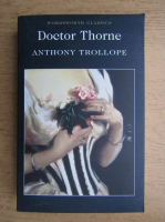 Anticariat: Anthony Trollope - Doctor Thorne