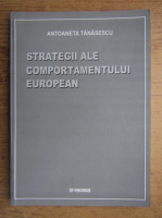 Antoaneta Tanasescu - Strategii ale comportamentului european
