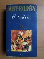 Antoine de Saint-Exupery - Citadela