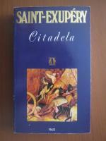 Anticariat: Antoine de Saint Exupery - Citadela
