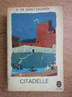 Antoine de Saint Exupery - Citadelle (1948)