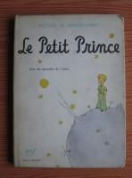 Antoine de Saint Exupery - Le Petit Prince, avec les dessins de l'auteur
