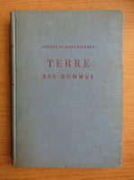 Antoine de Saint-Exupery - Terre des hommes (1943)