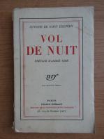 Antoine de Saint-Exupery - Vol de nuit (1931)