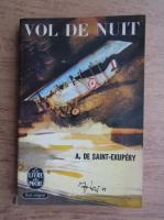Antoine de Saint-Exupery - Vol de nuit