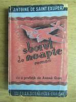 Anticariat: Antoine de Saint Exupery - Zvorul de noapte (1943)